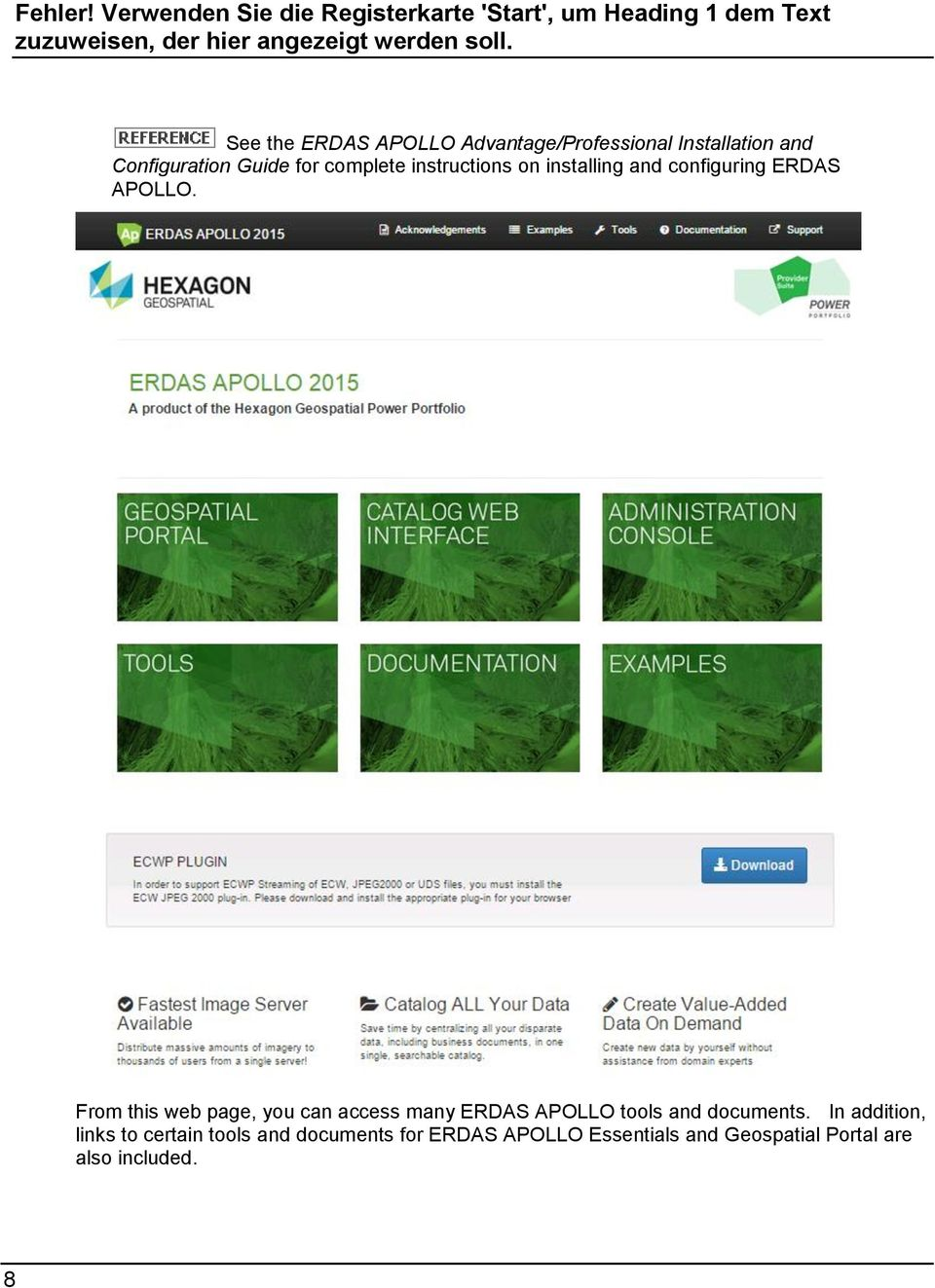 From this web page, you can access many ERDAS APOLLO tools and documents.