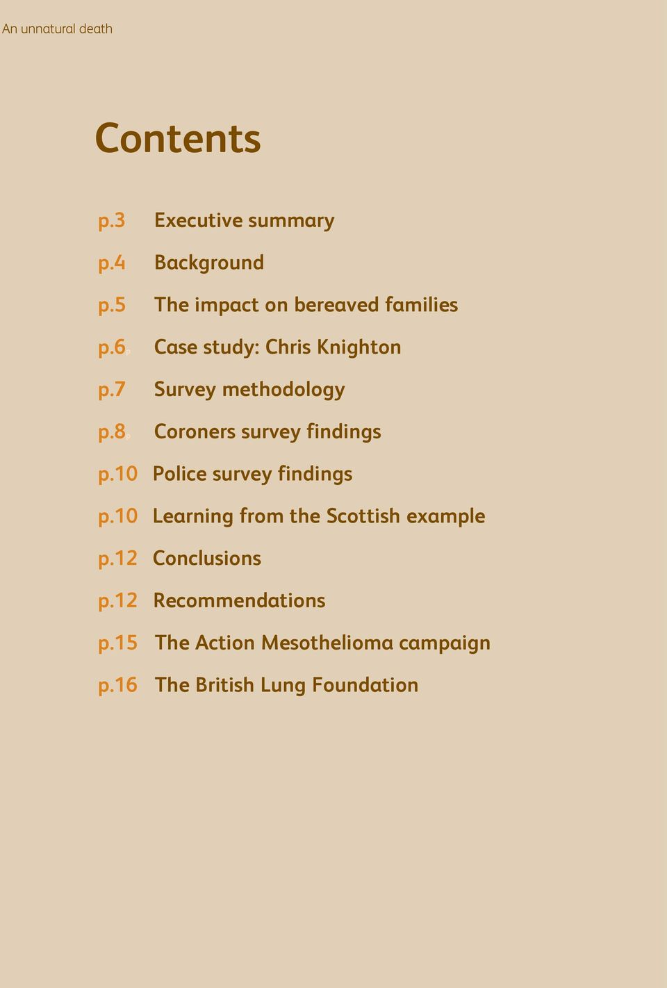 3 Coroners survey findings Police survey findings Learning from the Scottish example