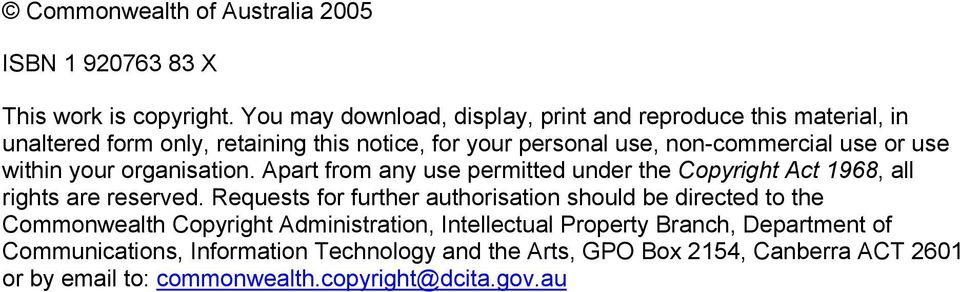 use within your organisation. Apart from any use permitted under the Copyright Act 1968, all rights are reserved.