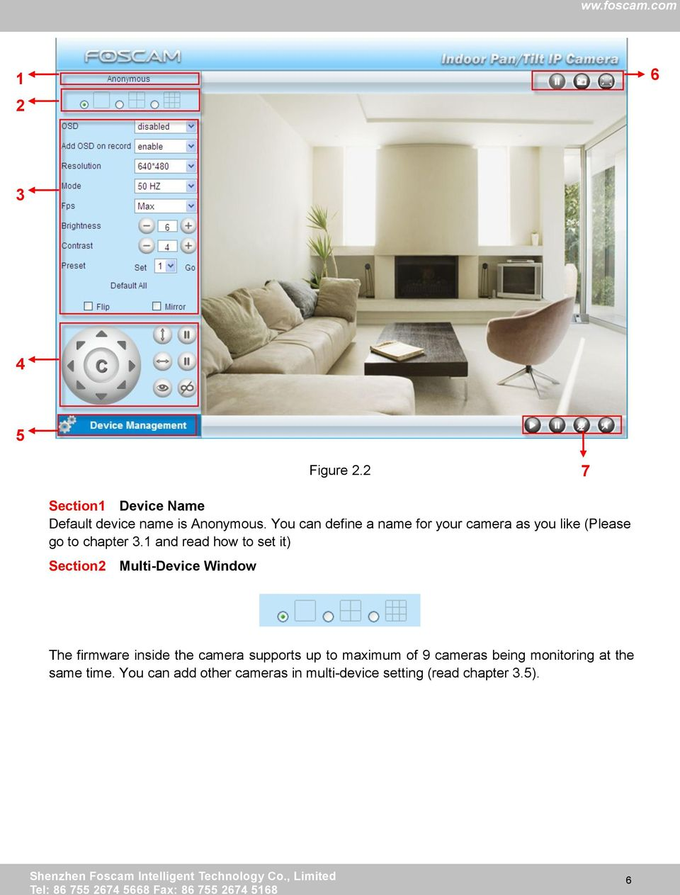 1 and read how to set it) Section2 Multi-Device Window The firmware inside the camera supports