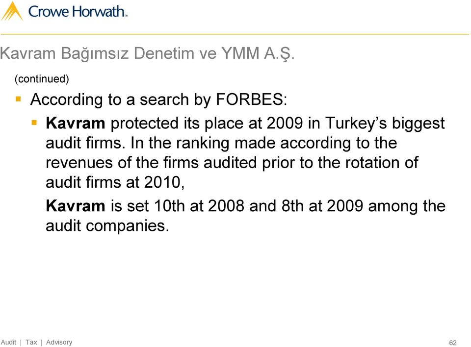 Turkey s biggest audit firms.