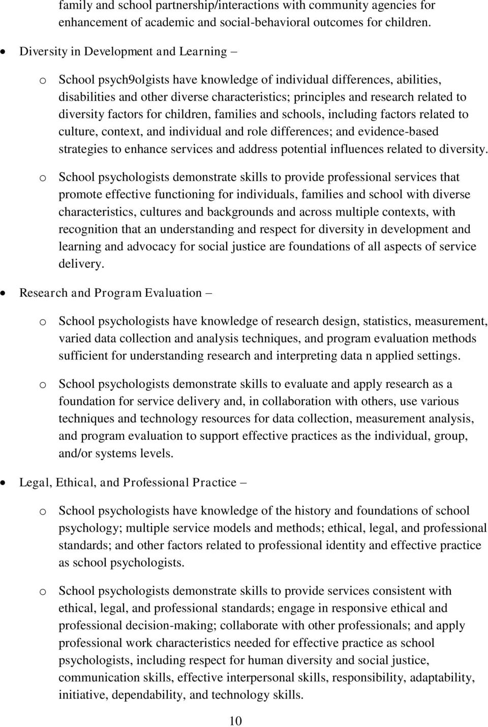 diversity factors for children, families and schools, including factors related to culture, context, and individual and role differences; and evidence-based strategies to enhance services and address