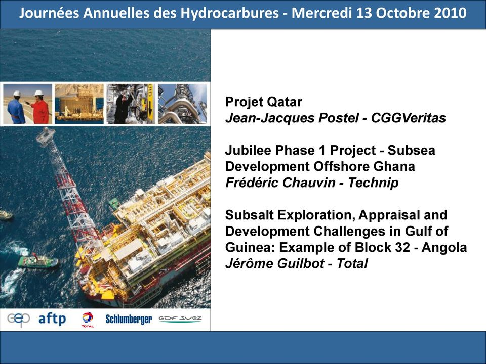Offshore Ghana Frédéric Chauvin - Technip Subsalt Exploration, Appraisal and