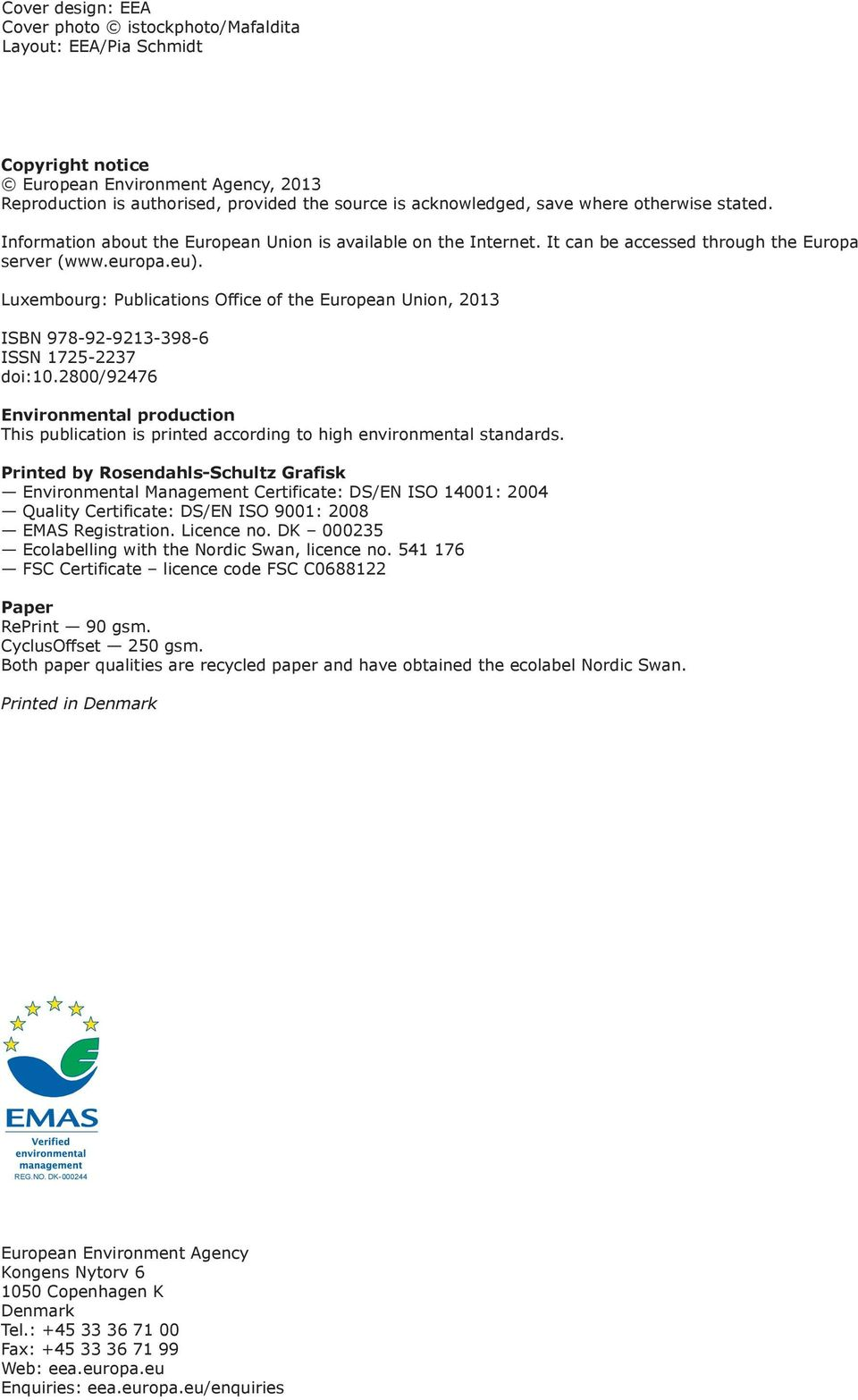 Luxembourg: Publications Office of the European Union, 2013 ISBN 978-92-9213-398-6 ISSN 1725-2237 doi:10.