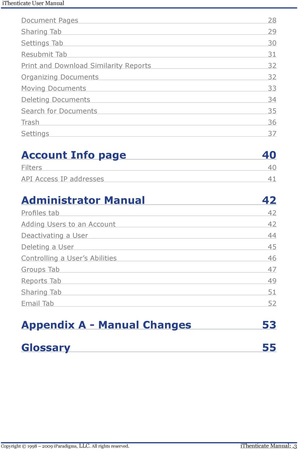 addresses 41 Administrator Manual 42 Profiles tab 42 Adding Users to an Account 42 Deactivating a User 44 Deleting a User 45