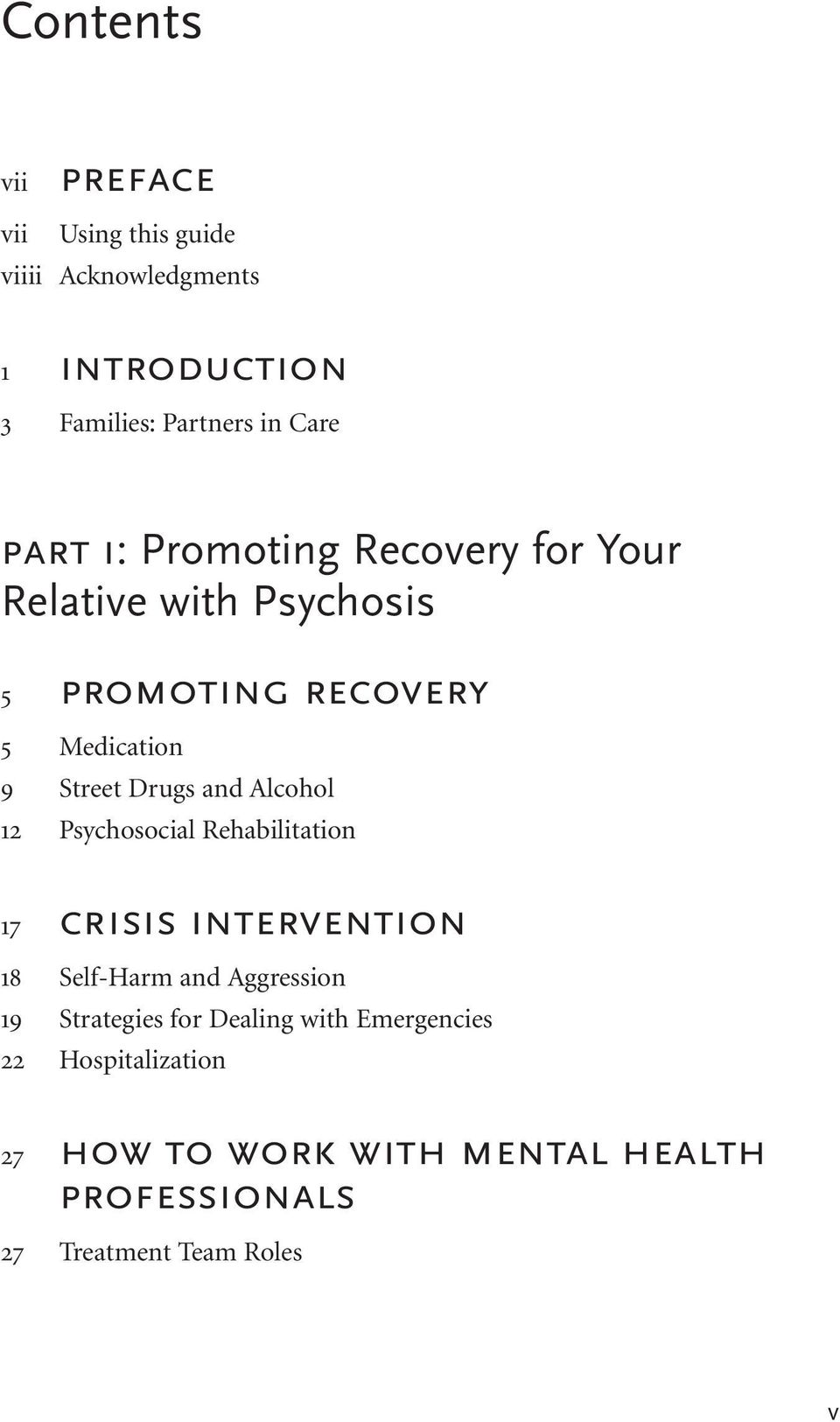 and Alcohol 12 Psychosocial Rehabilitation 17 crisis intervention 18 Self-Harm and Aggression 19 Strategies for