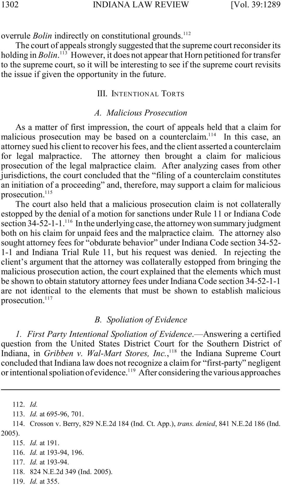 III. INTENTIONAL TORTS A. Malicious Prosecution As a matter of first impression, the court of appeals held that a claim for 114 malicious prosecution may be based on a counterclaim.