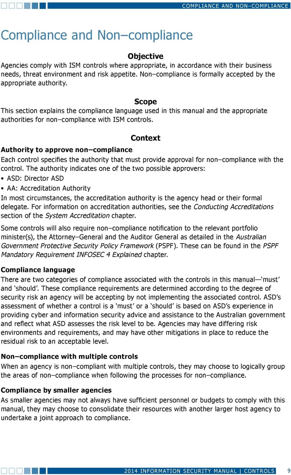 Scope This section explains the compliance language used in this manual and the appropriate authorities for non compliance with ISM controls.