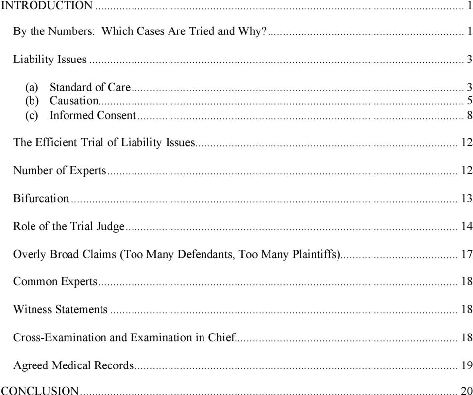 .. 12 Bifurcation... 13 Role of the Trial Judge... 14 Overly Broad Claims (Too Many Defendants, Too Many Plaintiffs).