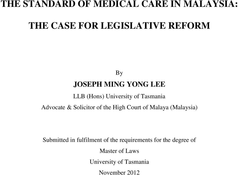 of the High Court of Malaya (Malaysia) Submitted in fulfilment of the