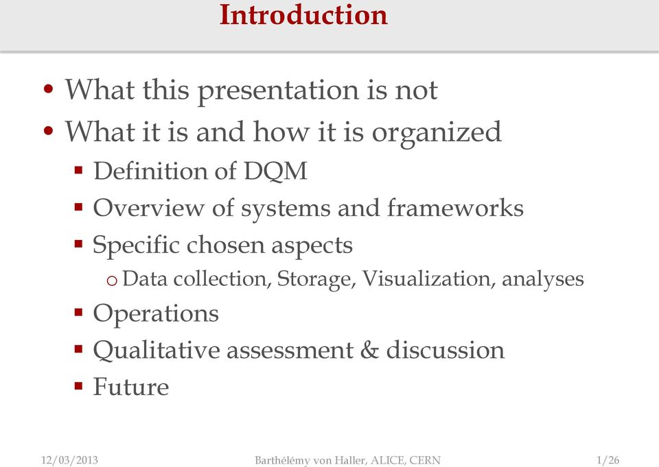 o Data collection, Storage, Visualization, analyses Operations Qualitative