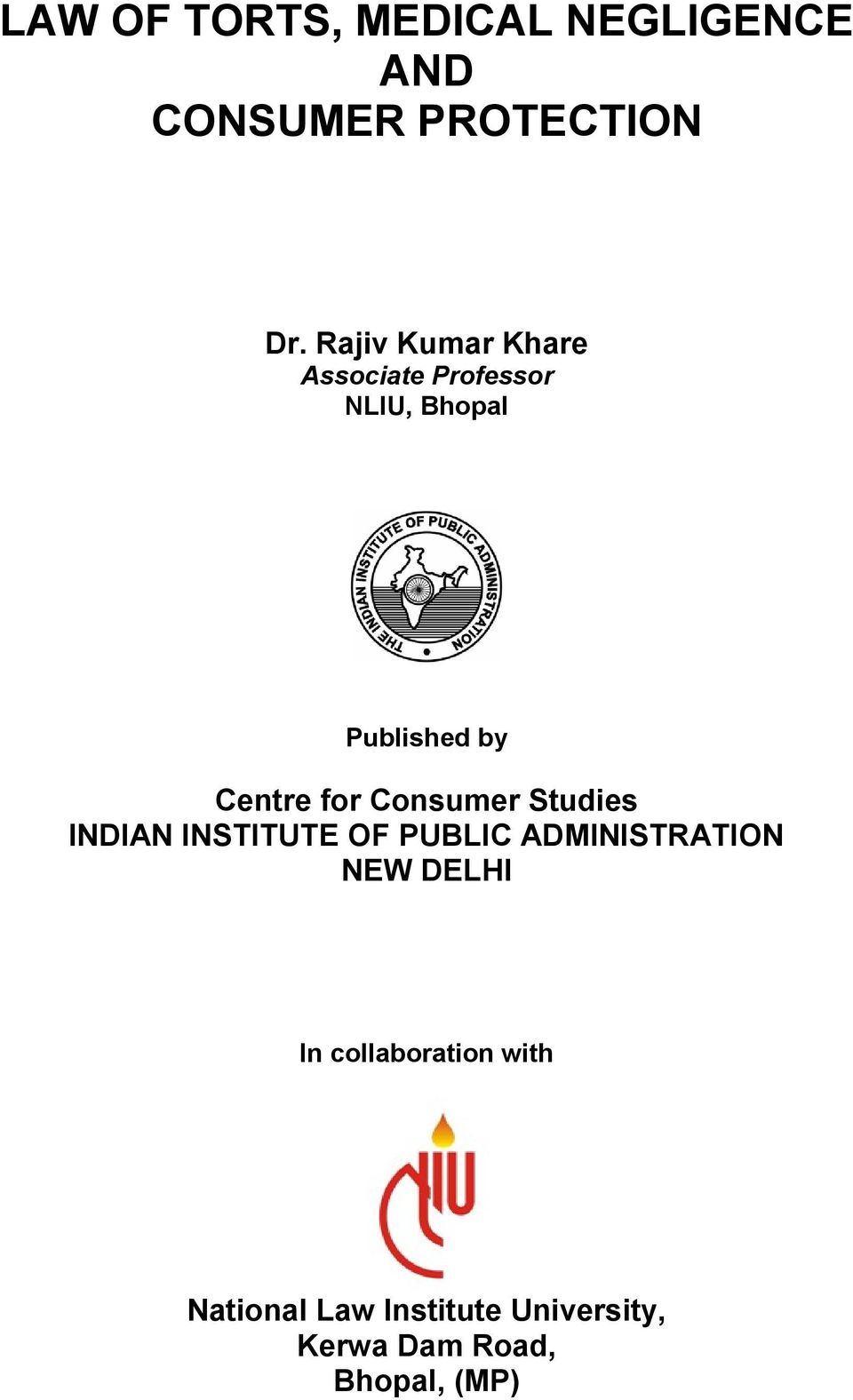 for Consumer Studies INDIAN INSTITUTE OF PUBLIC ADMINISTRATION NEW DELHI
