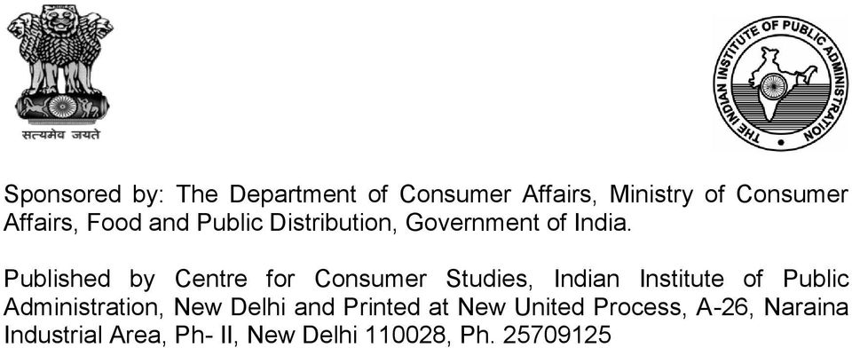 Published by Centre for Consumer Studies, Indian Institute of Public