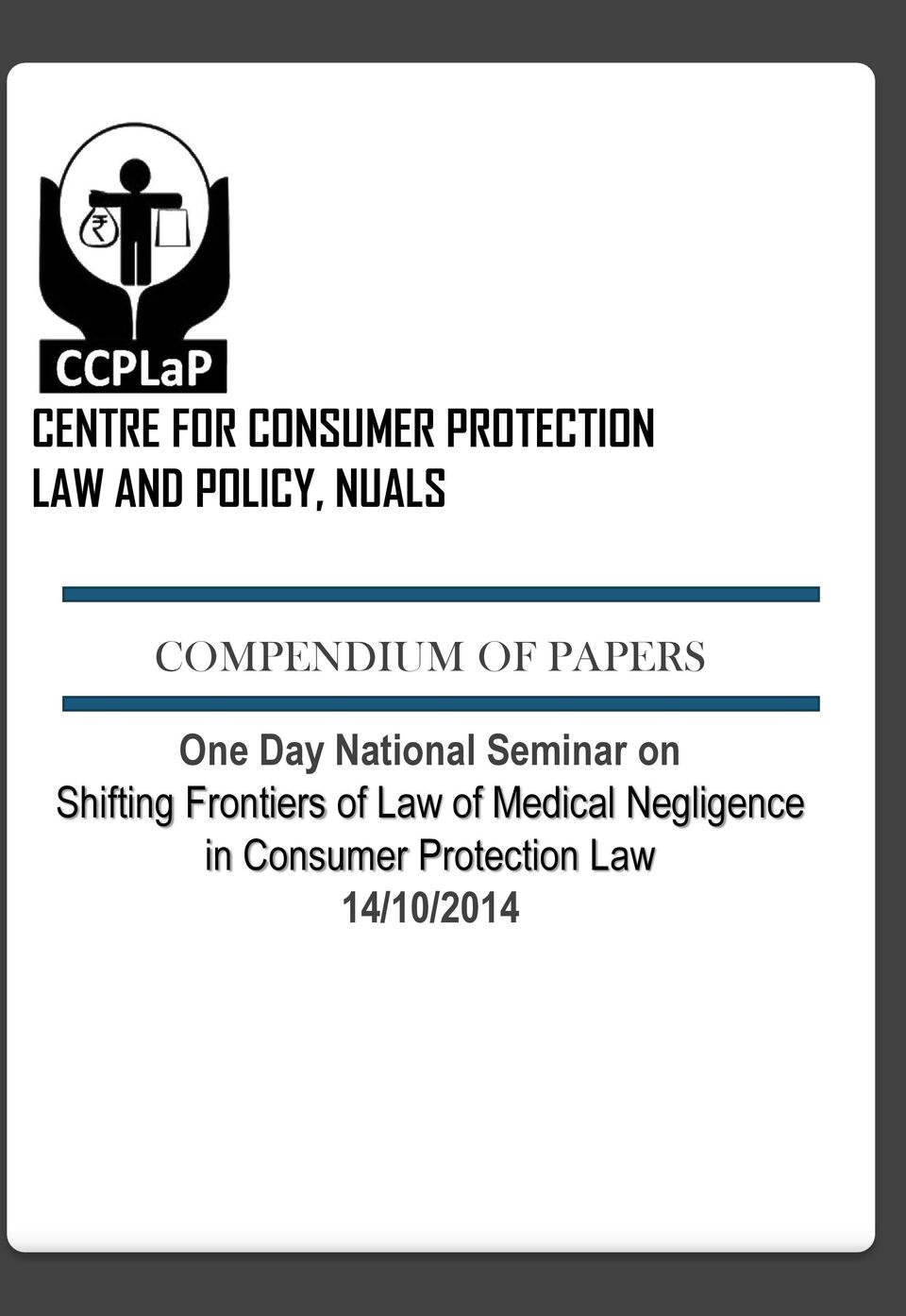 Seminar on Shifting Frontiers of Law of