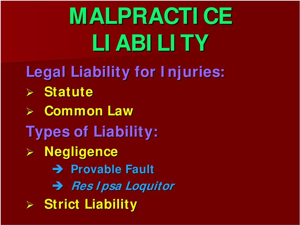 Types of Liability: Negligence