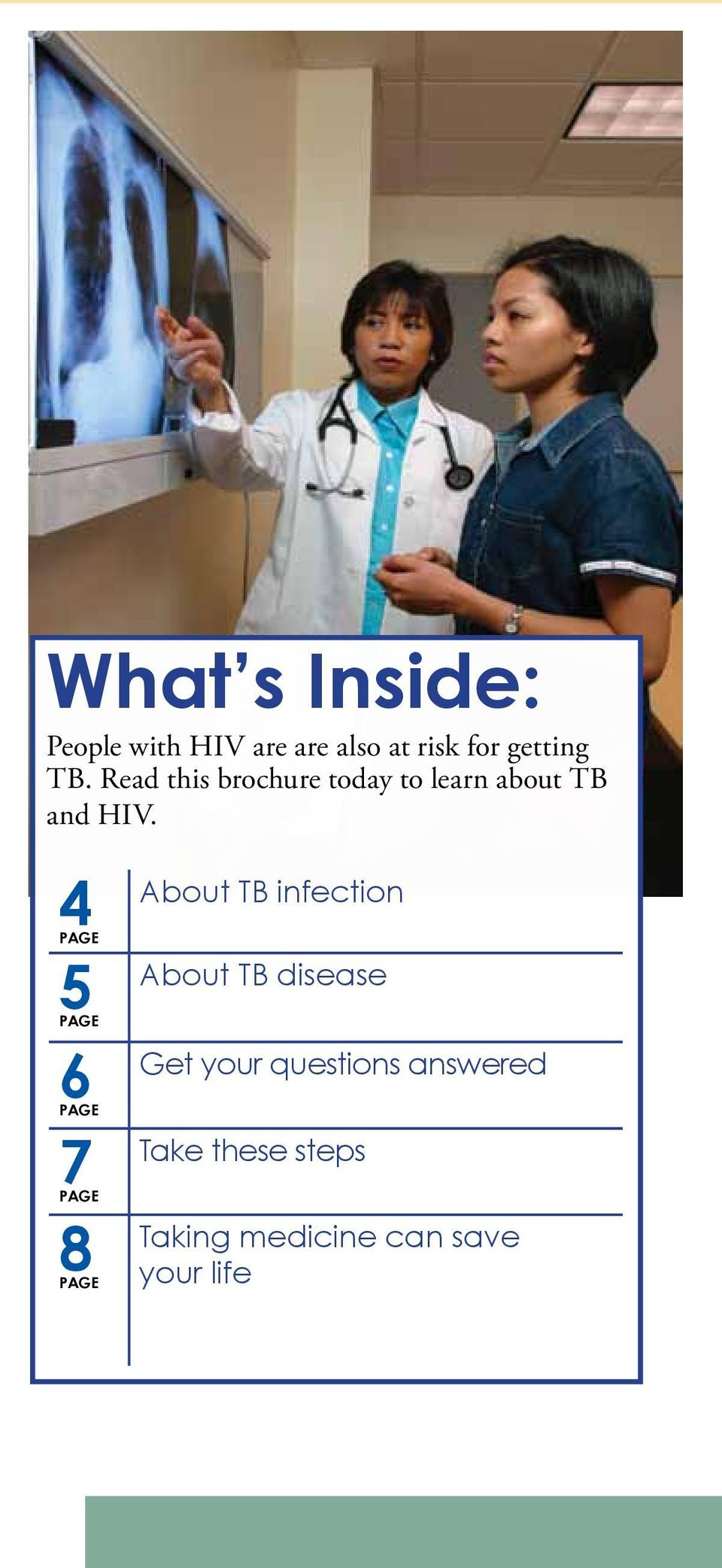 4PAGE 5PAGE About TB infection About TB disease 6PAGE Get your