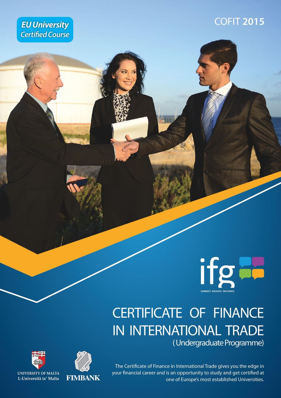 International Trade gives you the edge in your financial career and is an