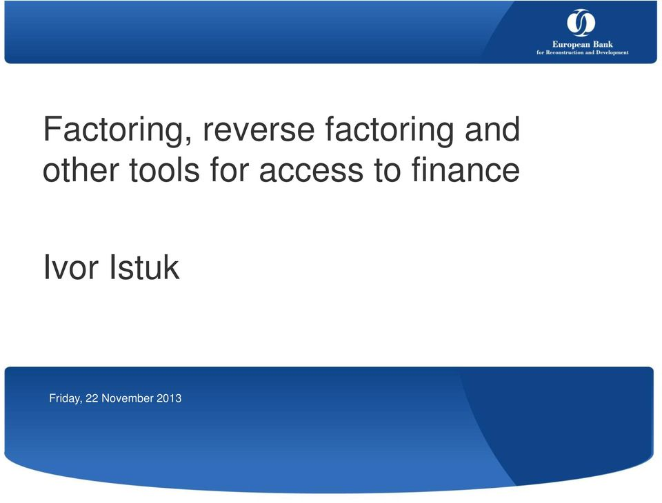 for access to finance