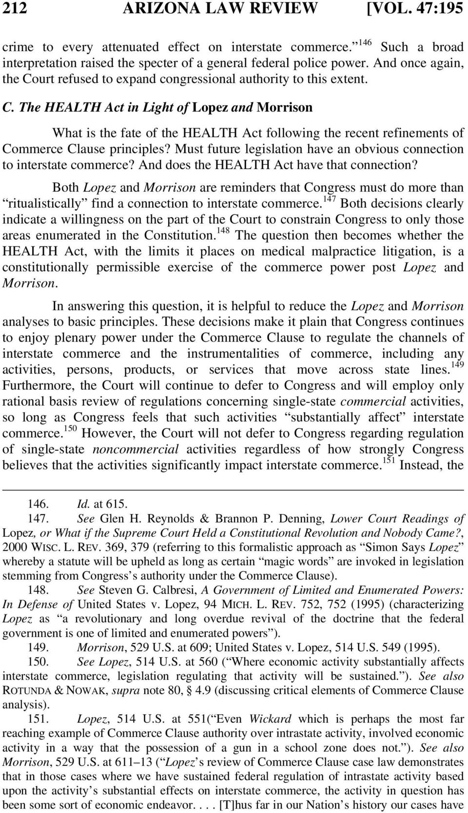 Must future legislation have an obvious connection to interstate commerce? And does the HEALTH Act have that connection?