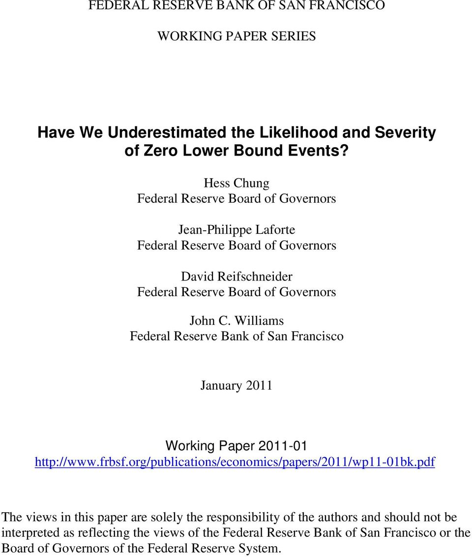 Williams Federal Reserve Bank of San Francisco January 2 Working Paper 2- http://www.frbsf.org/publications/economics/papers/2/wp-bk.