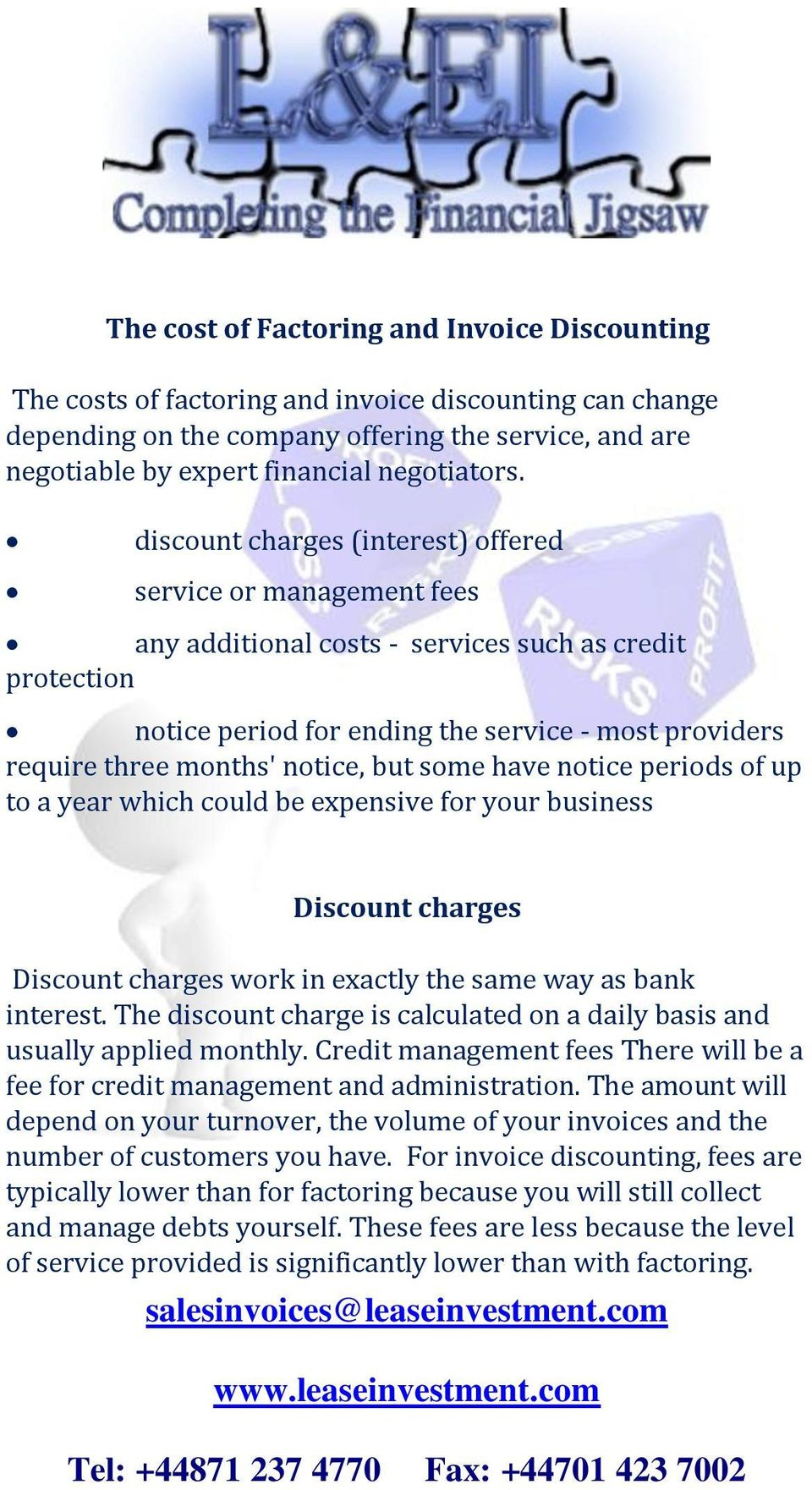 discount charges (interest) offered service or management fees any additional costs - services such as credit protection notice period for ending the service - most providers require three months'