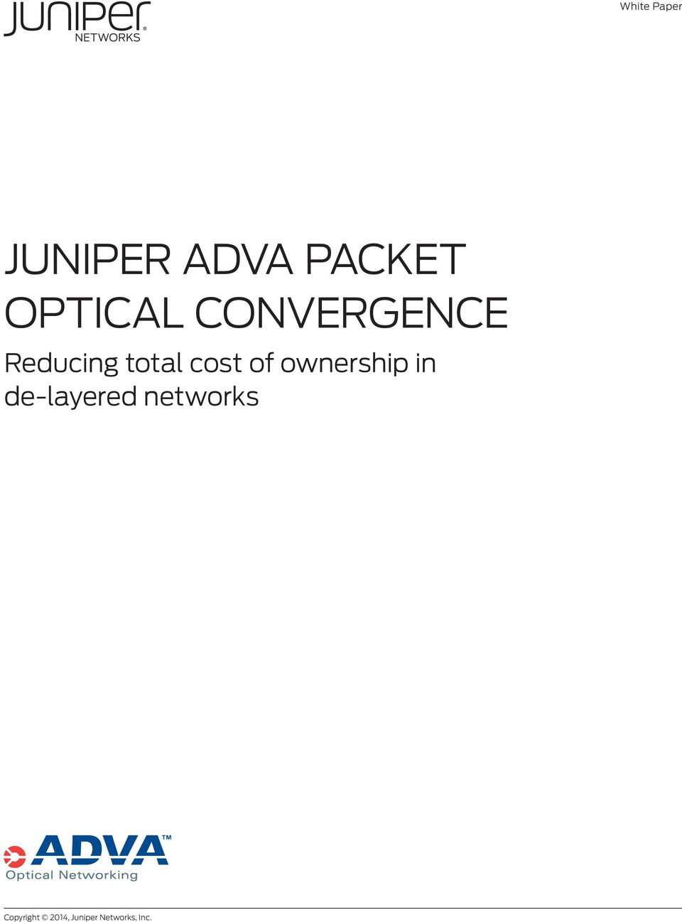 JUNIPER ADVA PACKET OPTICAL CONVERGENCE - PDF