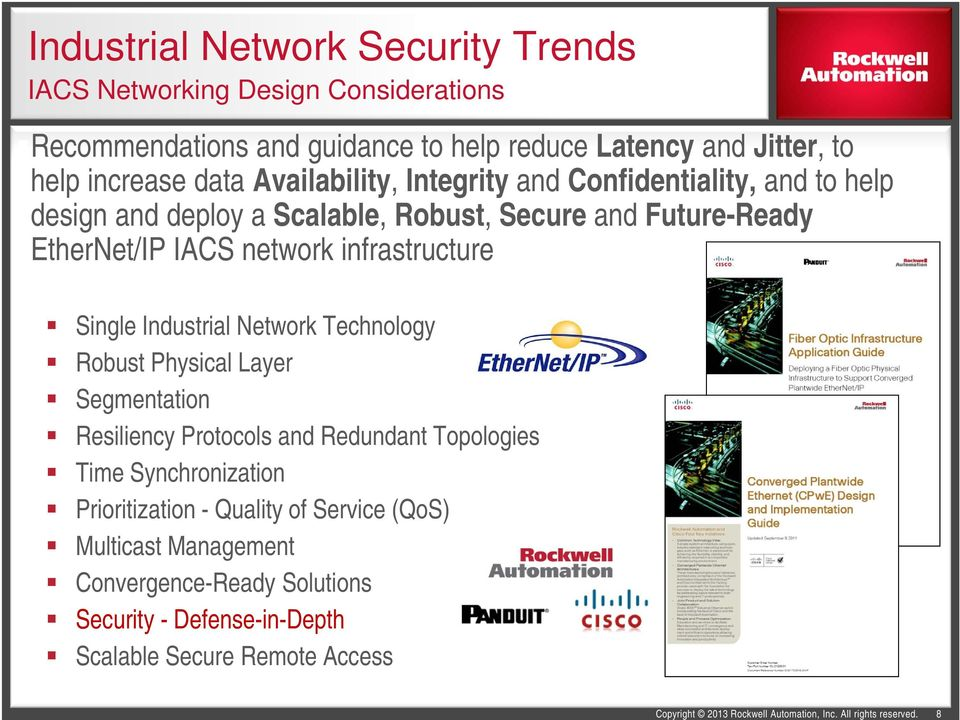 network infrastructure Single Industrial Network Technology Robust Physical Layer Segmentation Resiliency Protocols and Redundant Topologies Time