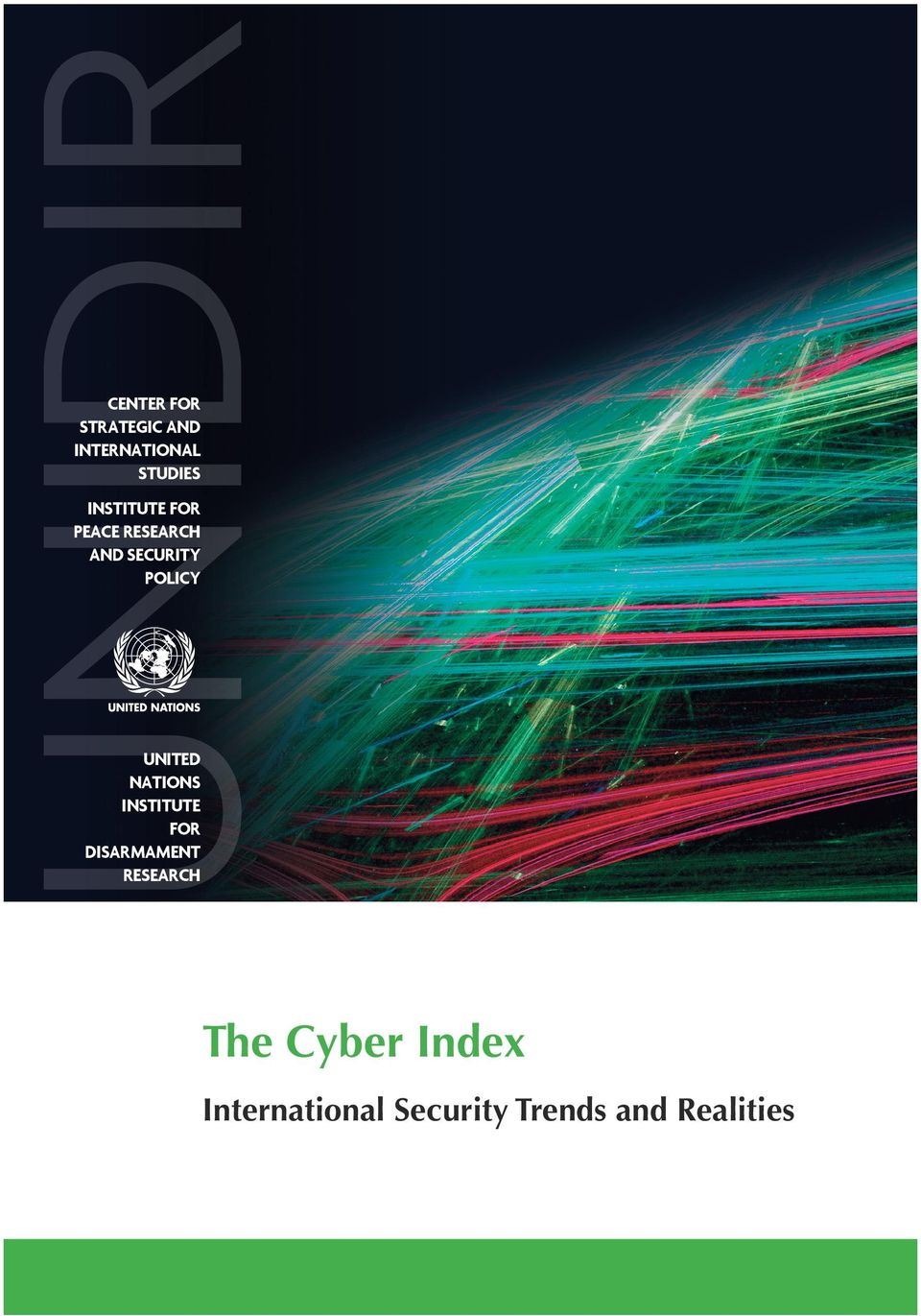 In addition, the Index seeks to elucidate some approaches towards mitigating the risks of misperceptions in the cyber domain that threaten to elevate international tensions or perhaps even lead to