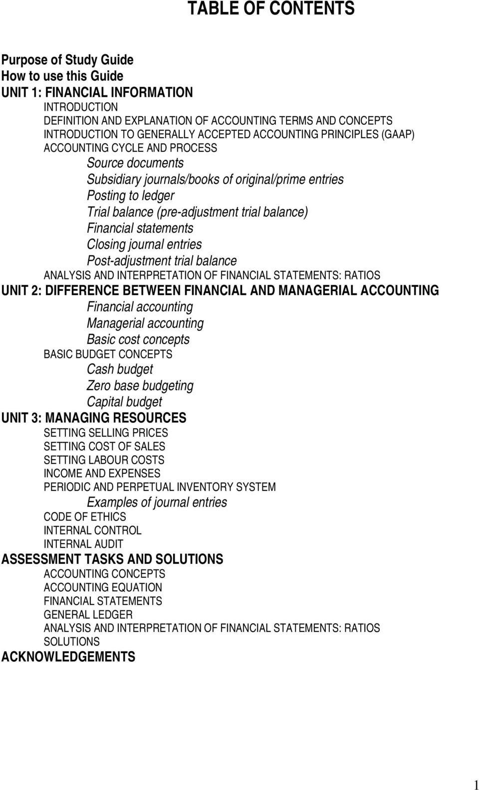 financial statement analysis accounting study guide Financial statement analysis is largely a study of relationship among the various financial factors in a business as disclosed by a single set of statements and a study of the trends of these factors as shown in a series of statements.
