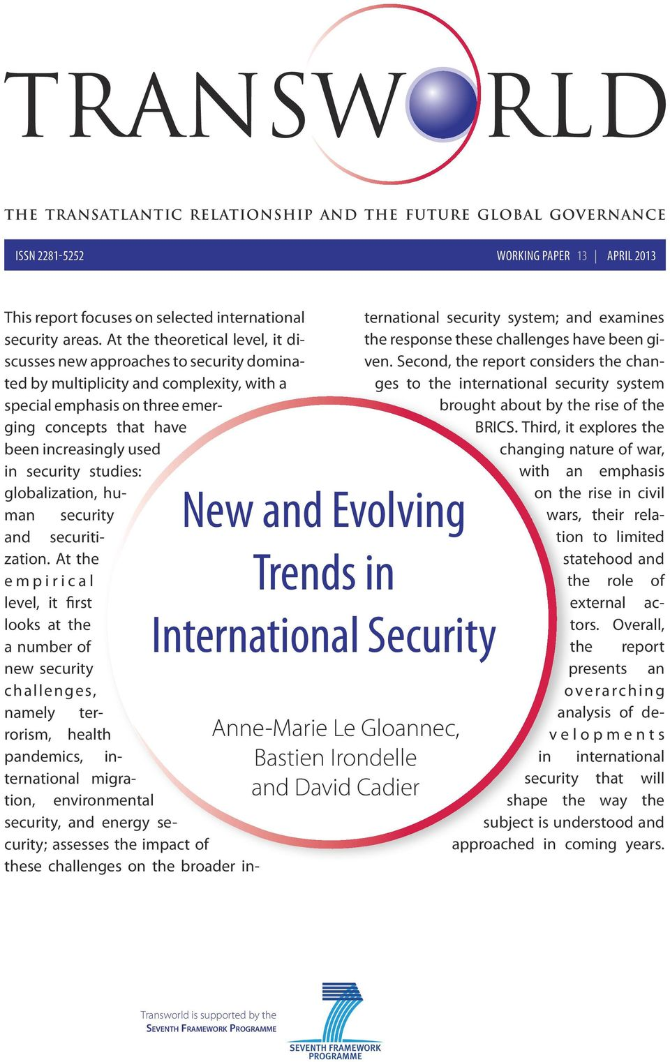 security studies: globalization, human security and securitization.