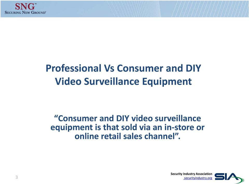 video surveillance equipment is that sold