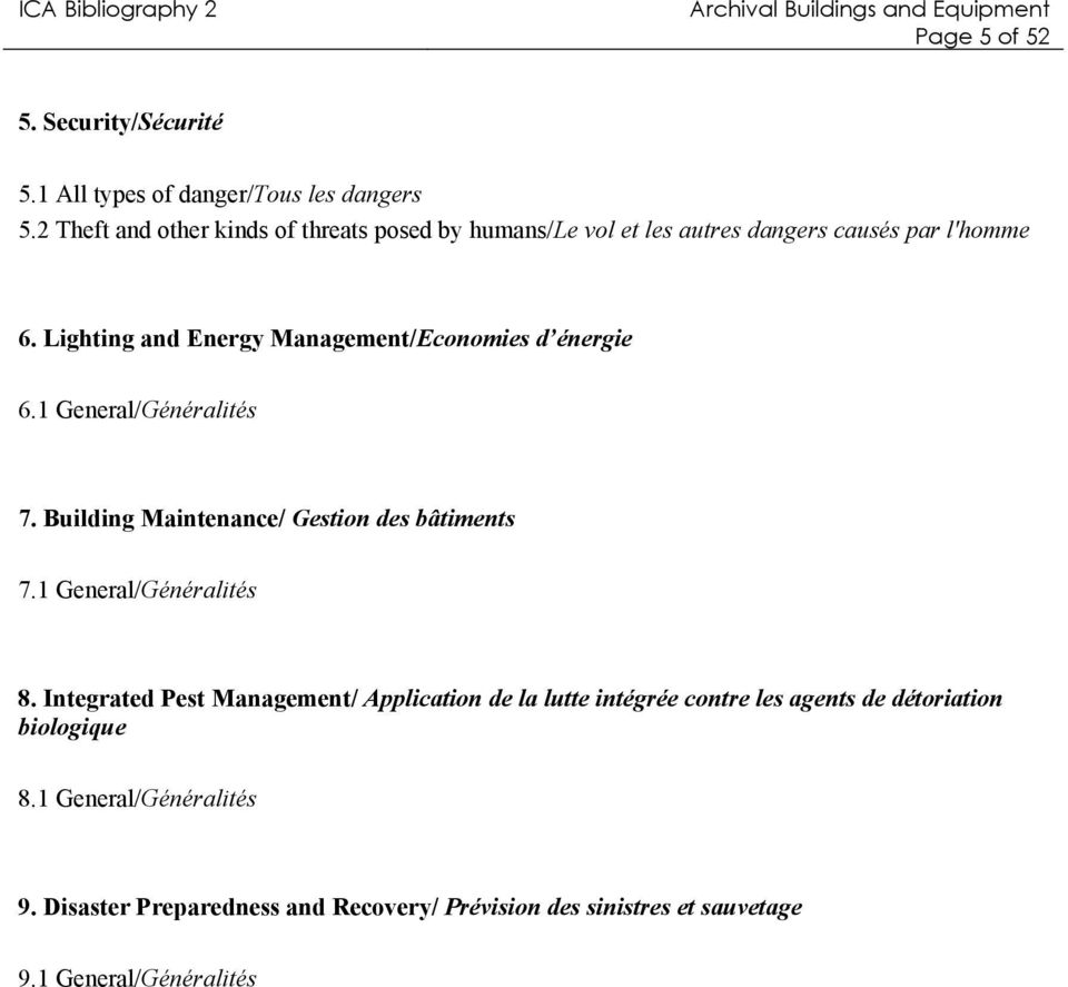 Lighting and Energy Management/Economies d énergie 6.1 General/Généralités 7. Building Maintenance/ Gestion des bâtiments 7.