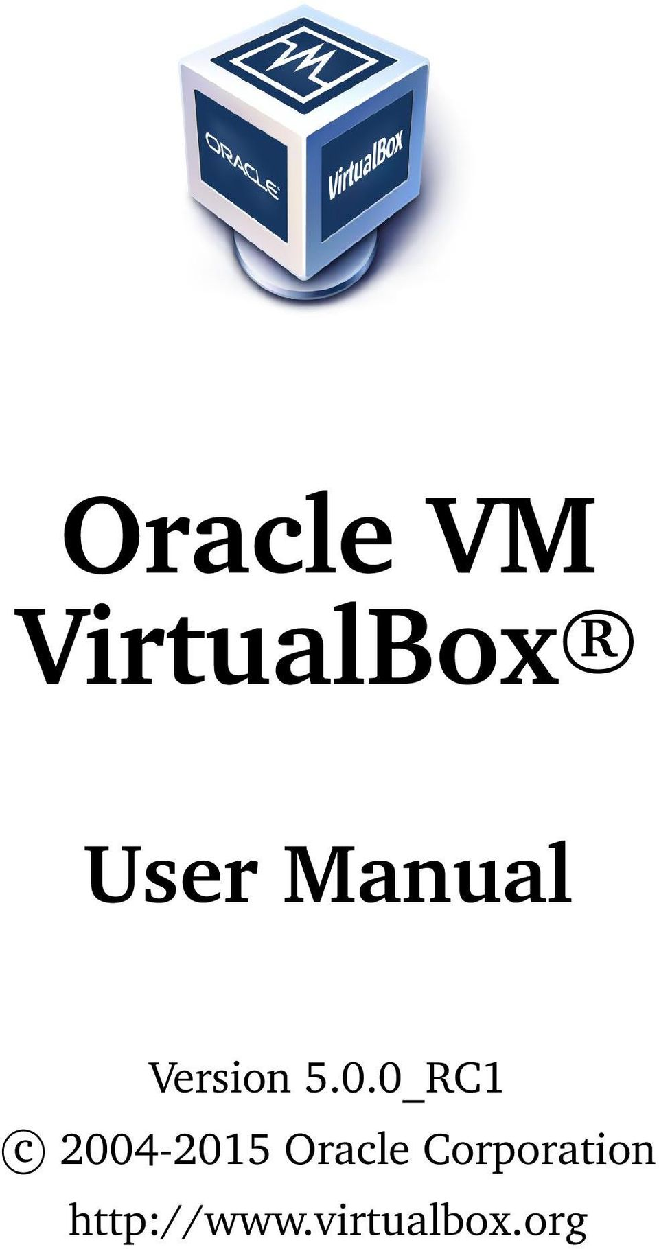 0_RC1 c 2004-2015 Oracle