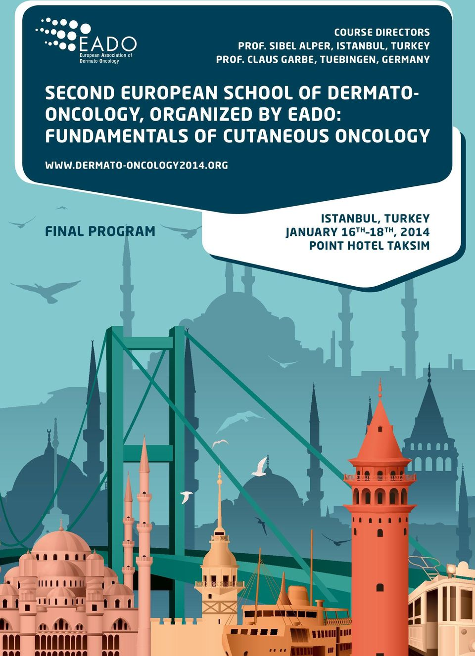 Oncology, organized by EADO: Fundamentals of cutaneous oncology www.