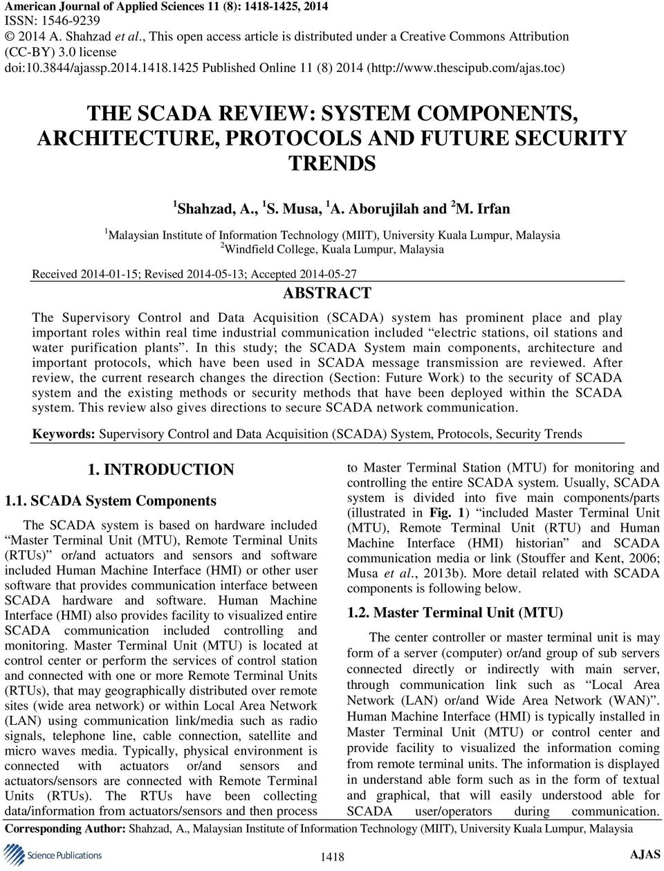 toc) THE SCADA REVIEW: SYSTEM COMPONENTS, ARCHITECTURE, PROTOCOLS AND FUTURE SECURITY TRENDS 1 Shahzad, A., 1 S. Musa, 1 A. Aborujilah and 2 M.