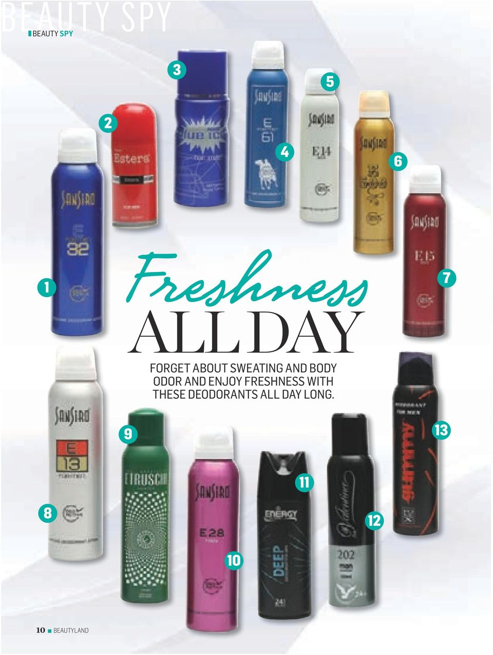 AND ENJOY FRESHNESS WITH THESE DEODORANTS
