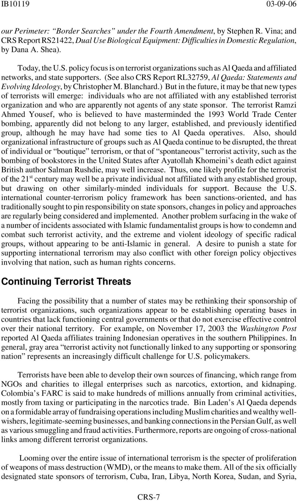 (See also CRS Report RL32759, Al Qaeda: Statements and Evolving Ideology, by Christopher M. Blanchard.