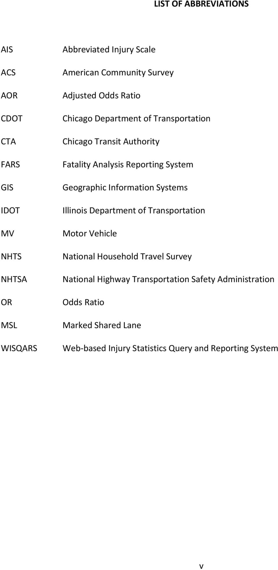 System Geographic Information Systems Illinois Department of Transportation Motor Vehicle National Household Travel Survey