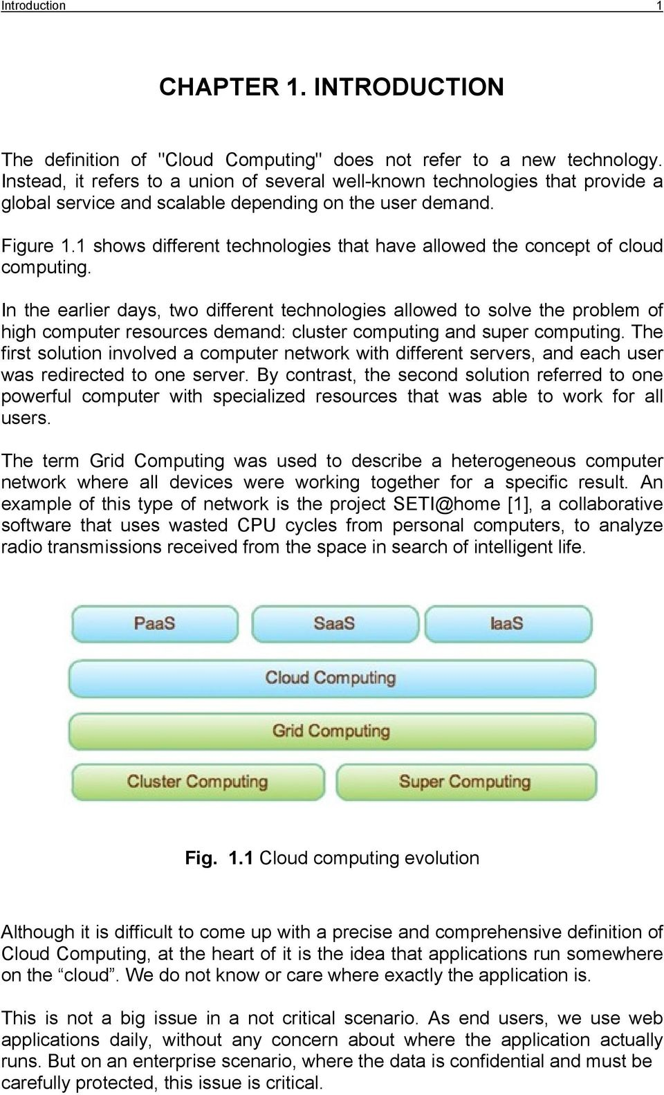 1 shows different technologies that have allowed the concept of cloud computing.