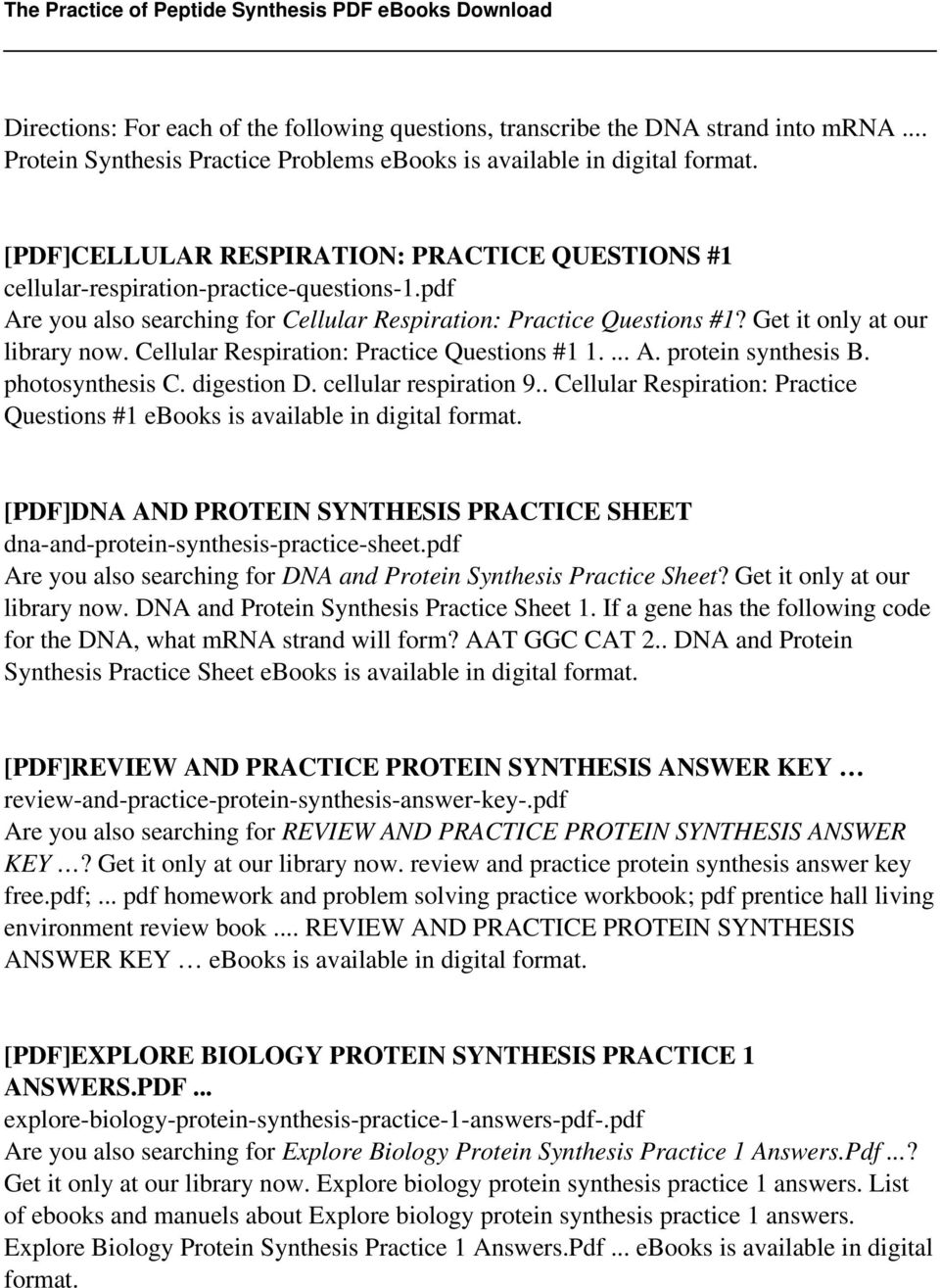 pdf Are you also searching for Cellular Respiration: Practice Questions #1? Get it only at our library now. Cellular Respiration: Practice Questions #1 1.... A. protein synthesis B. photosynthesis C.