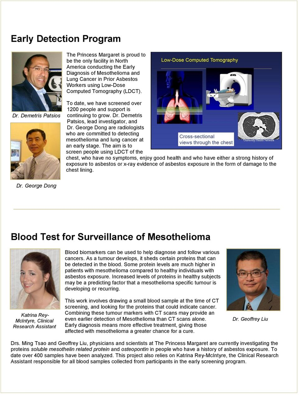 George Dong are radiologists who are committed to detecting mesothelioma and lung cancer at an early stage.