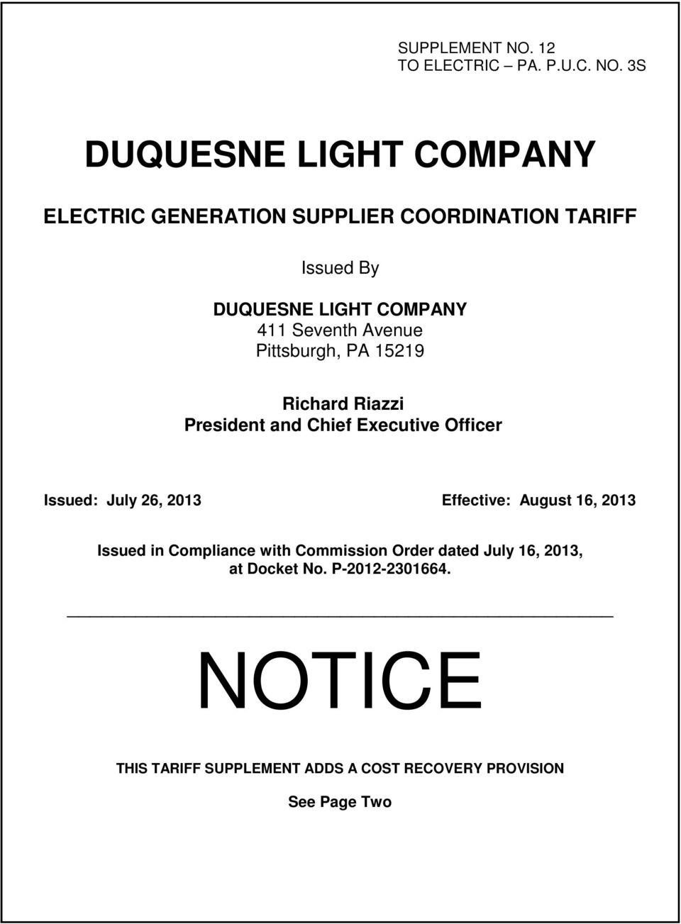 3S DUQUESNE LIGHT COMPANY ELECTRIC GENERATION SUPPLIER COORDINATION TARIFF  Issued By DUQUESNE LIGHT COMPANY 411