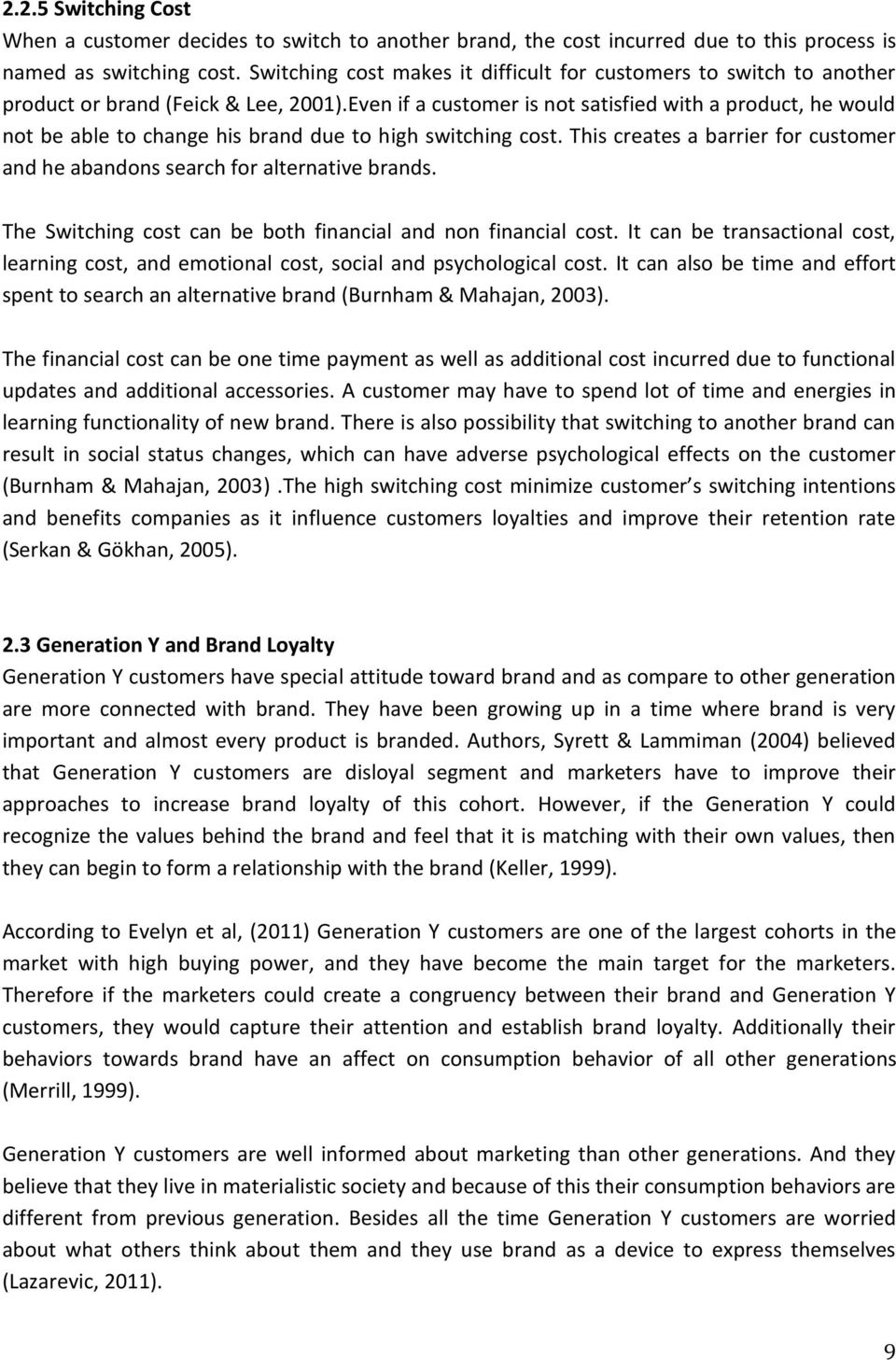main factors influencing on customers loyalty marketing essay What makes customers stay loyal  cognitive marketing factors merchandize and fulfillment significantly impact satisfaction  table 1 factors influencing e .