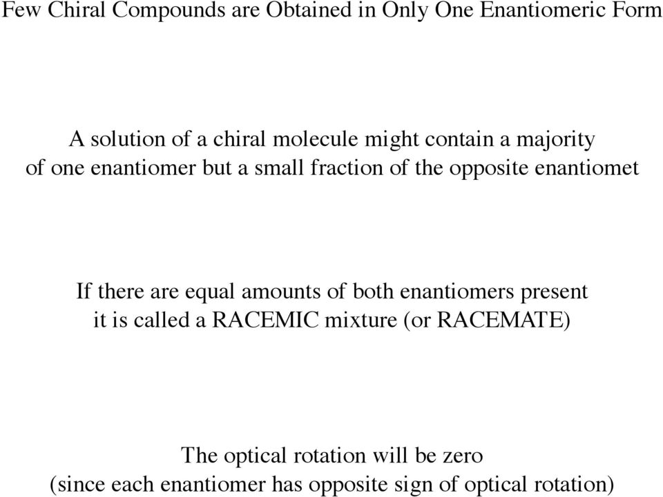 (hard) 2) React an achiral molecule to
