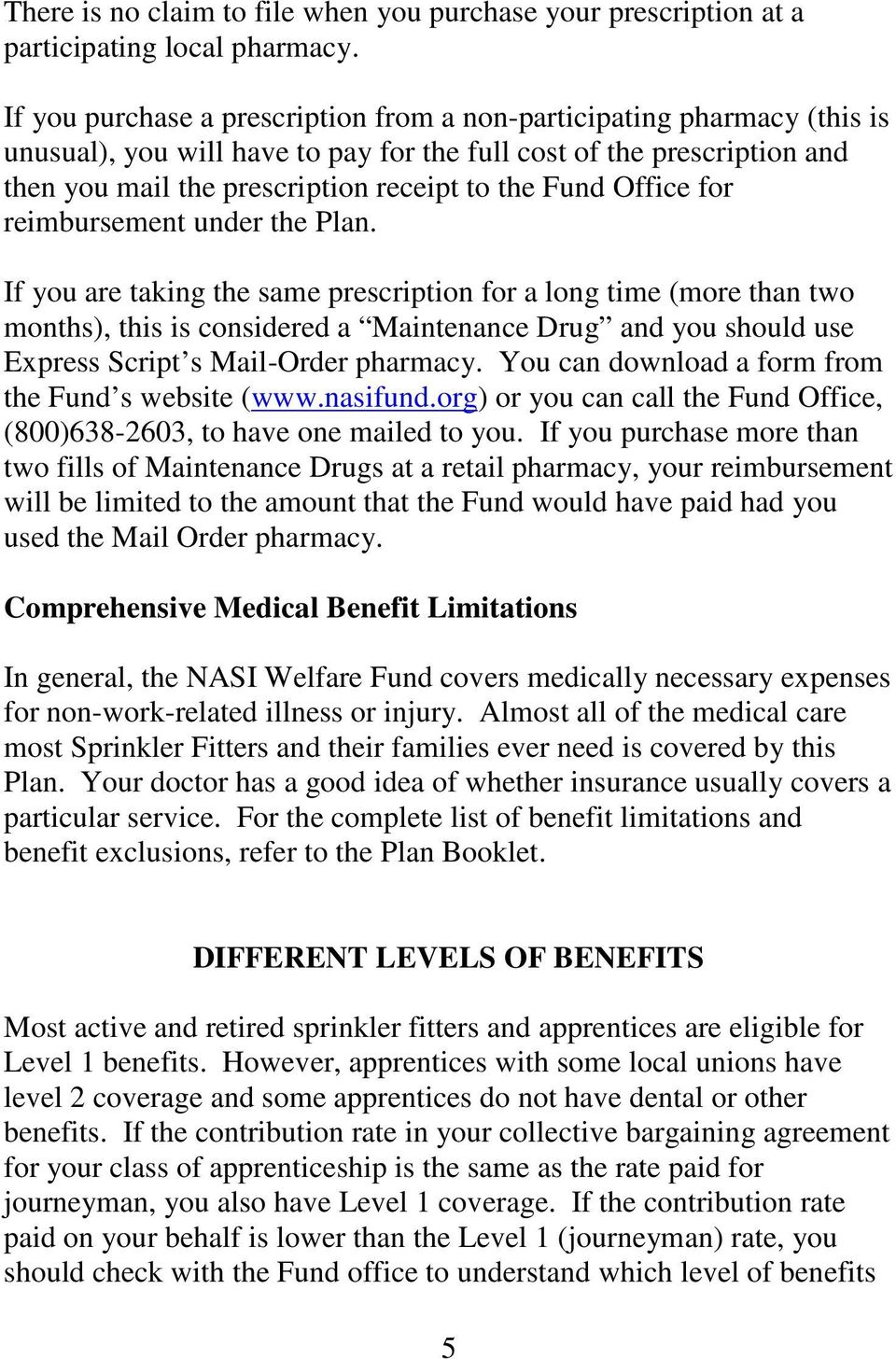 Office for reimbursement under the Plan.