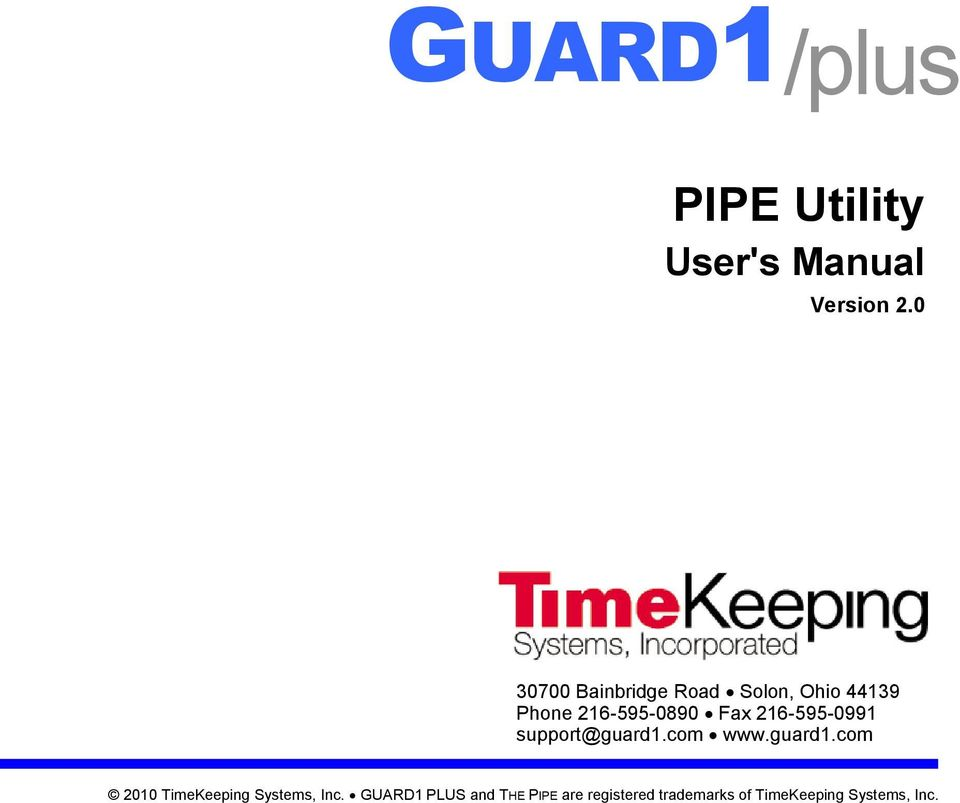216-595-0991 supprt@guard1.cm www.guard1.cm 2010 TimeKeeping Systems, Inc.