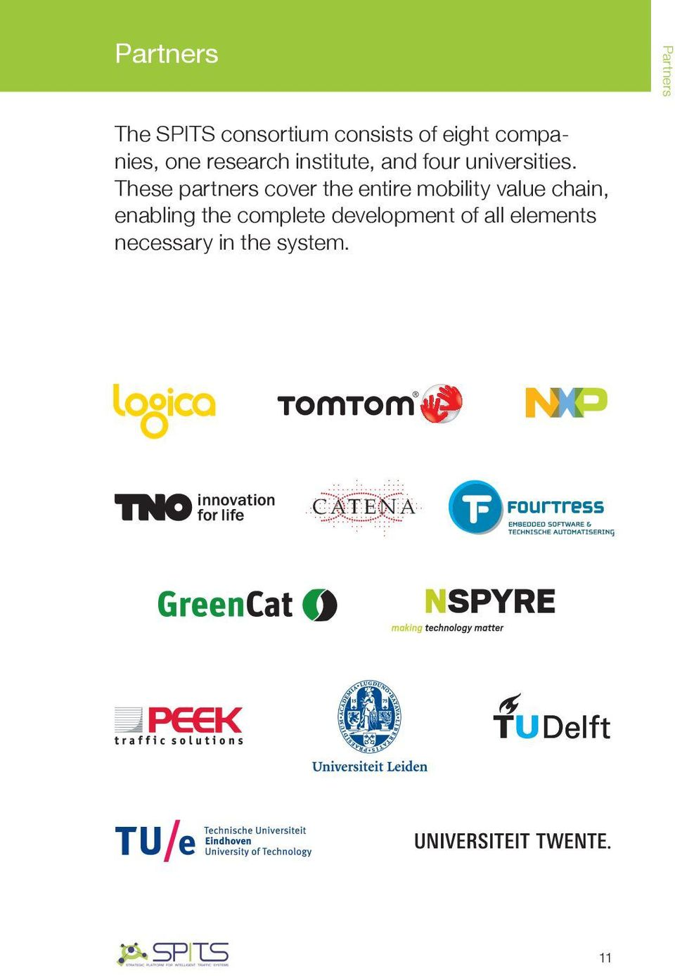 These partners cover the entire mobility value chain,