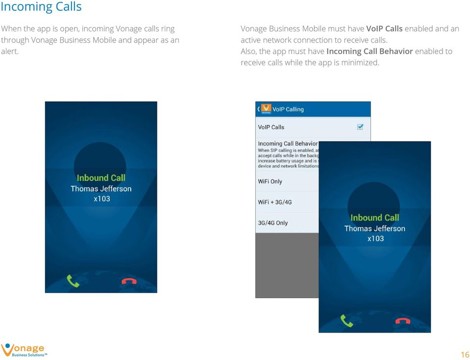 Vonage Business Mobile must have VoIP Calls enabled and an active network