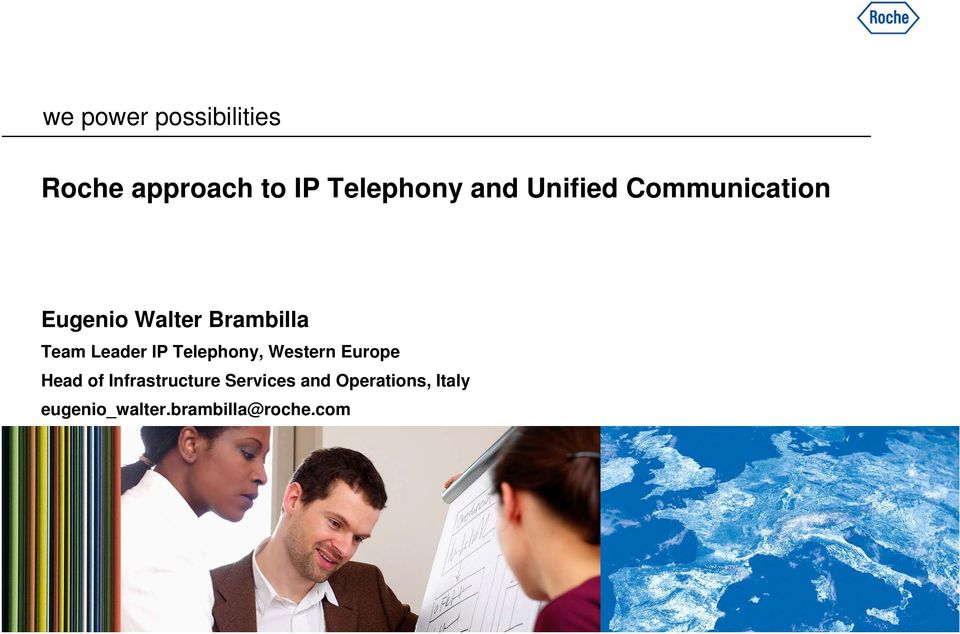 IP Telephony, Western Europe Head of Infrastructure