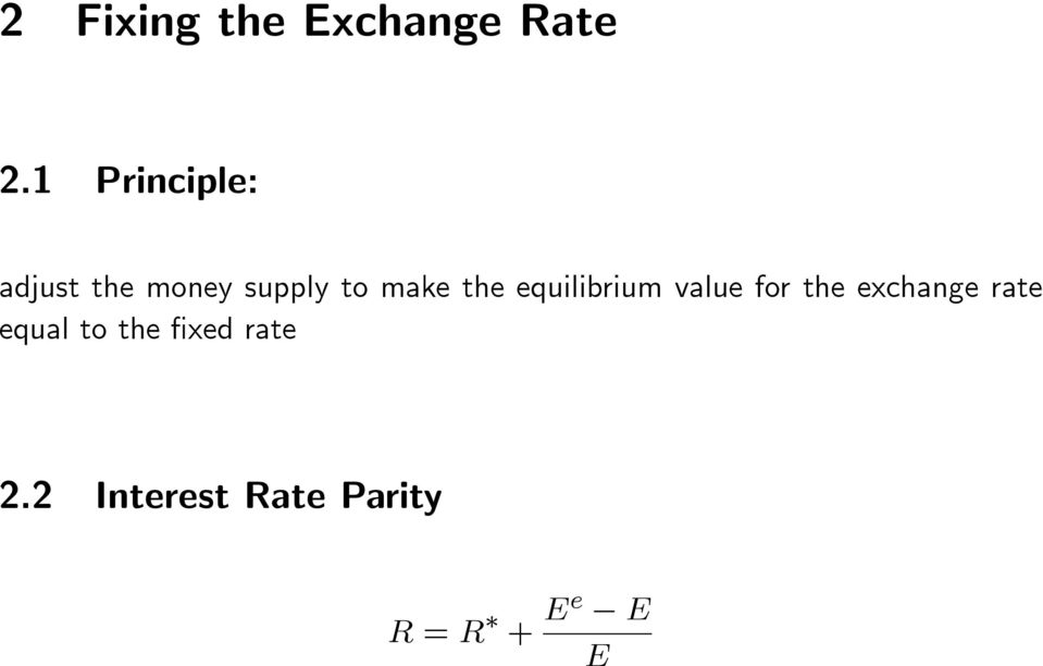 the equilibrium value for the exchange rate